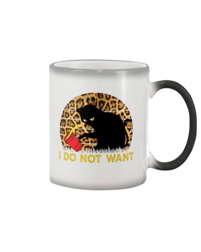 I do not want