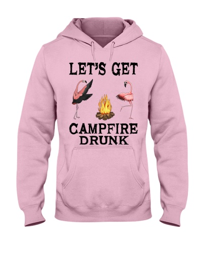 Let's get campfire drunk - Camping