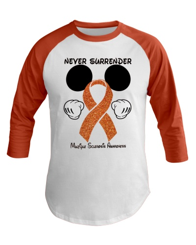Never surrender - Multiple Sclerosis Awareness