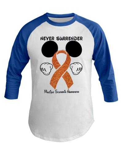 Never surrender - Multiple Sclerosis Awareness