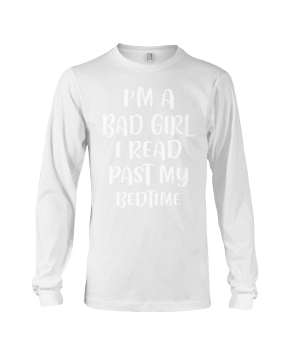 I'm a bad girl I read my past bedtime