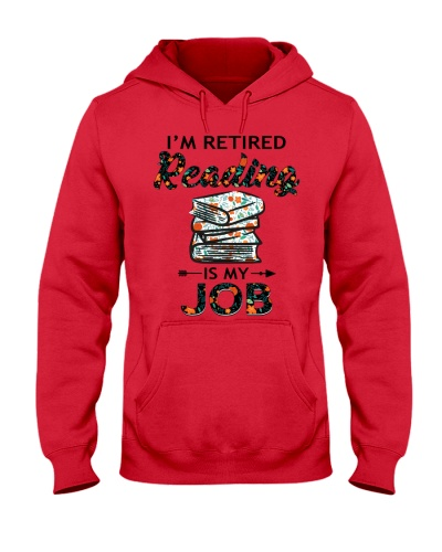 I am retired Reading is my job