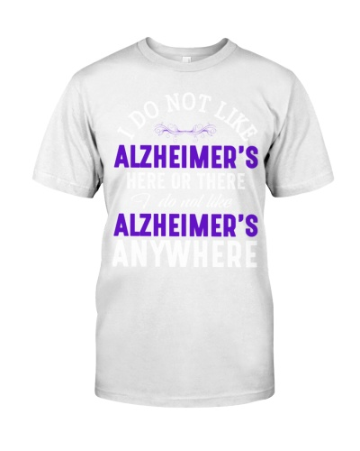 I do not like - Alzheimer's Awareness