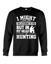 MY HEAD I'm HUNTING Crewneck Sweatshirt thumbnail