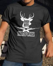BORN TO HUNT Classic T-Shirt apparel-classic-tshirt-lifestyle-28
