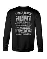 I Was Born To Hunt Crewneck Sweatshirt thumbnail