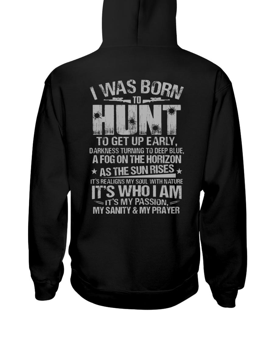 I Was Born To Hunt Hooded Sweatshirt