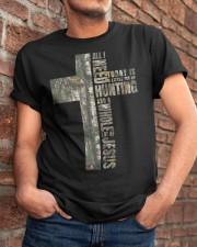 ALL I NEED Classic T-Shirt apparel-classic-tshirt-lifestyle-26