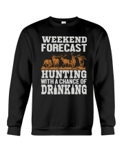 Hunting with a chance of drinking Crewneck Sweatshirt thumbnail