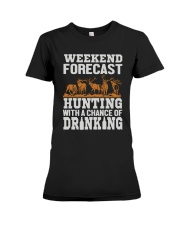 Hunting with a chance of drinking Premium Fit Ladies Tee thumbnail