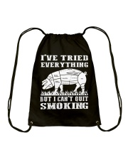 I have tried everything but I cant quit smoking Drawstring Bag thumbnail