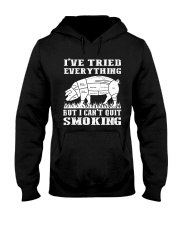 I have tried everything but I cant quit smoking Hooded Sweatshirt thumbnail