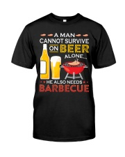 A Man Cannot Survive on Beer Alone Classic T-Shirt front