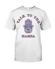 Talk to The Hamsa Classic T-Shirt front