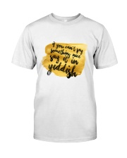 Say it in Yiddish Classic T-Shirt front