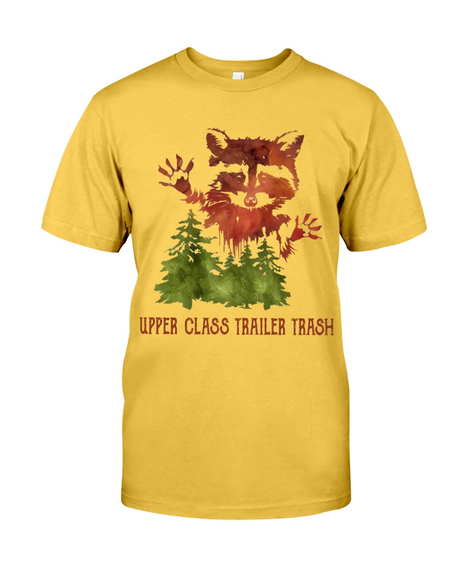 Uper Class Trailer Trash Classic T-Shirt