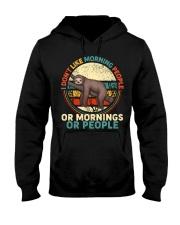 I Dont Like Morning People Hooded Sweatshirt front