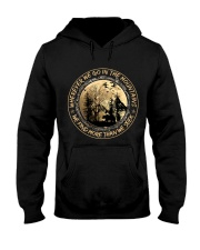 We Go In The Mountains Hooded Sweatshirt front