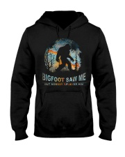 Bigfoot Saw Me Hooded Sweatshirt thumbnail