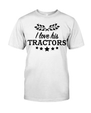 I Love His Tractor Classic T-Shirt front