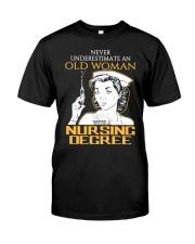 OLD WOMAN NURSING DEGREE Classic T-Shirt thumbnail