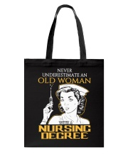 OLD WOMAN NURSING DEGREE Tote Bag thumbnail