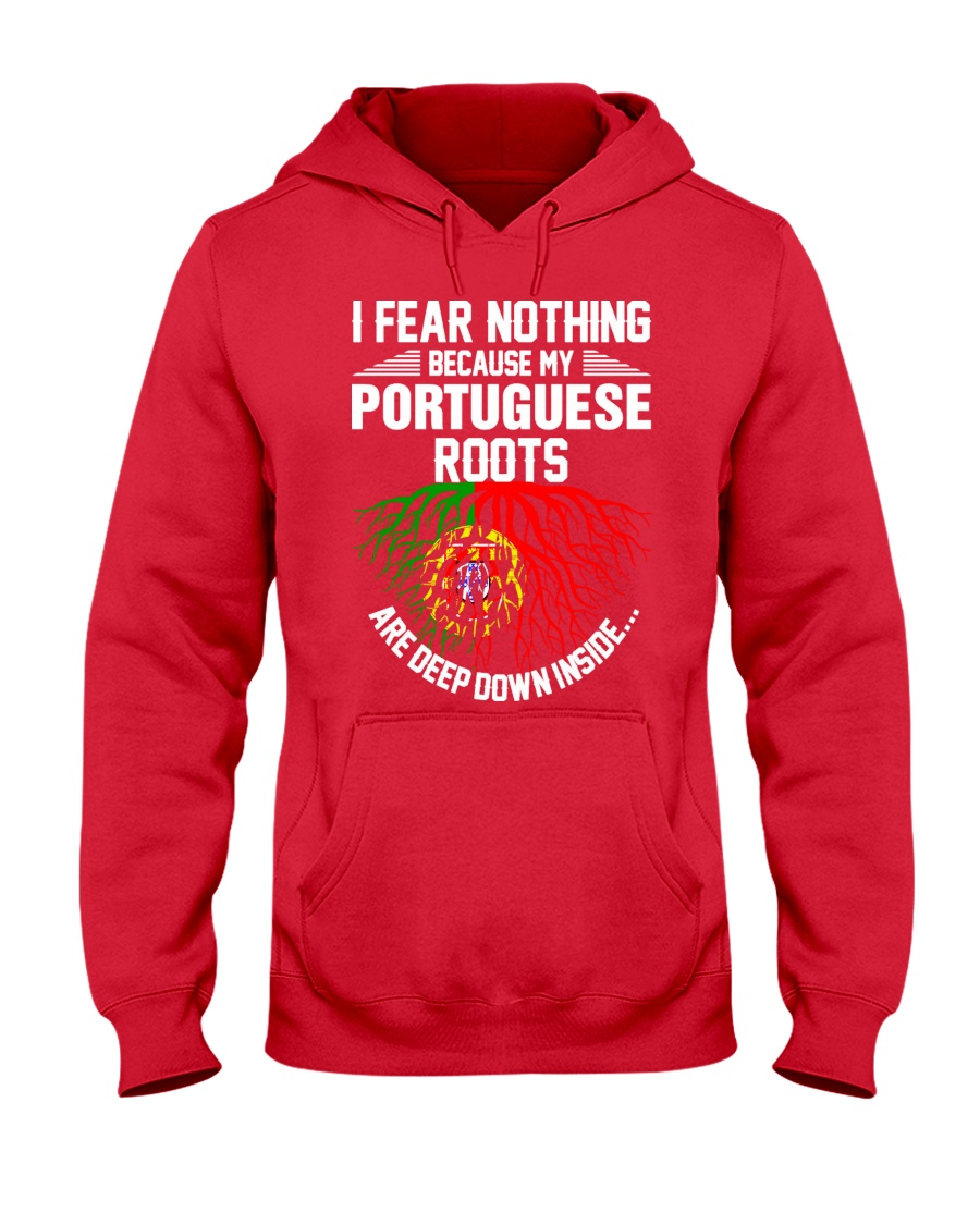Portuguese Roots Are Deep Down Inside Hooded Sweatshirt