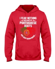 Portuguese Roots Are Deep Down Inside Hooded Sweatshirt front