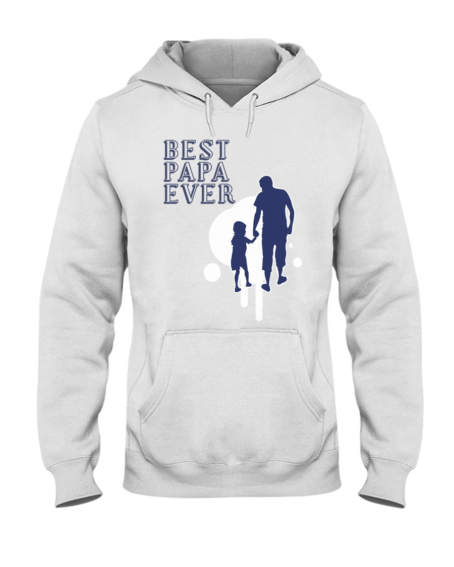 Best Papa Ever Hooded Sweatshirt