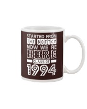 Started From Bottom Now We Are Here Class Of 1994 Mug thumbnail