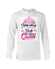 Celebrating With the 31st Birthday Queen Long Sleeve Tee thumbnail