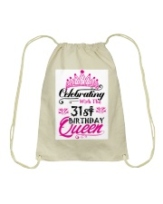 Celebrating With the 31st Birthday Queen Drawstring Bag thumbnail