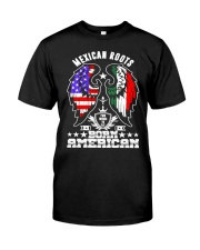 Mexican Roots Born American Classic T-Shirt thumbnail