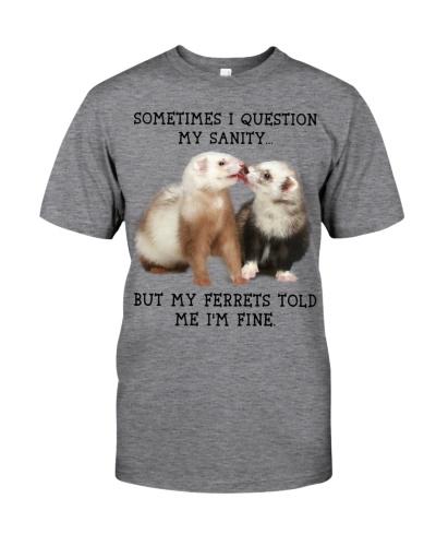 Sometimes-I-question-my-sanity-Ferrets