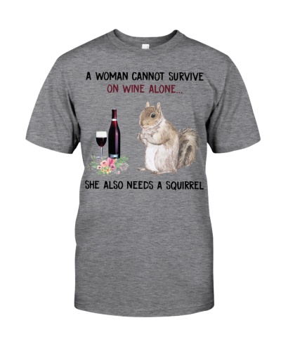 A-woman-cannot-survive-on-wine-alone-Squirrel