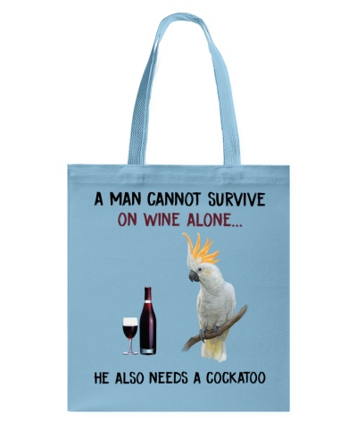 A-man-cannot-survive-on-wine-alone-Cockatoo