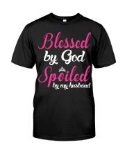 Blessed By God Spoiled By My Husband Classic T-Shirt front
