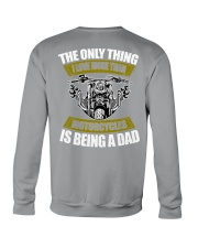 THE ONLY THING I LOVE MORE THAN MOTORCYCLES IS DAD Crewneck Sweatshirt thumbnail