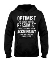 Optimist Pessimist Accountant Glass T-s Hooded Sweatshirt thumbnail