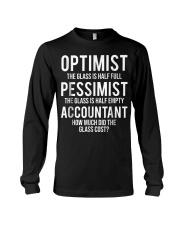 Optimist Pessimist Accountant Glass T-s Long Sleeve Tee thumbnail