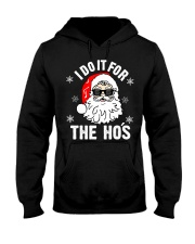 I Do It For The Hos Sweater - Santa Do It For The  Hooded Sweatshirt thumbnail