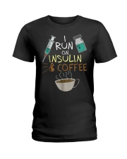I run on Insulin and Coffee Cup S Ladies T-Shirt thumbnail