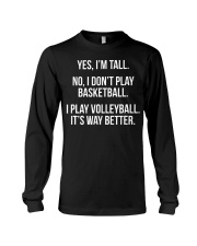 Tall people play volleyball funny graphic  Long Sleeve Tee thumbnail