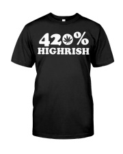 St Patricks Day Weed Shirt - 420 Highrish Classic T-Shirt front