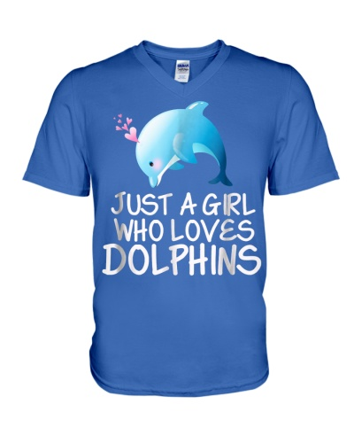 Just A Girl Who Loves Dolphins Cute Dolphin