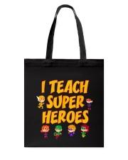 I Teach Superheroes Tshirt Cute Funny Teacher Gift Tote Bag thumbnail