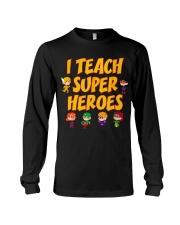 I Teach Superheroes Tshirt Cute Funny Teacher Gift Long Sleeve Tee thumbnail