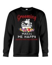 Grooming Makes Me Happy Crewneck Sweatshirt thumbnail
