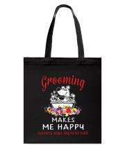 Grooming Makes Me Happy Tote Bag thumbnail