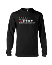 2020 I would not recommend it Long Sleeve Tee thumbnail
